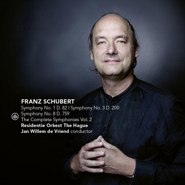 Jan Willem de Vriend - Schubert : The Complete Symphonies Vol. 2 (Nos. 1, 3, 8)