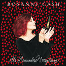 She Remembers Everything (Deluxe Edition)   Rosanne Cash