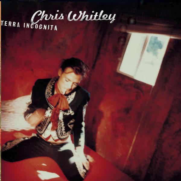 Chris Whitley - Terra Incognita