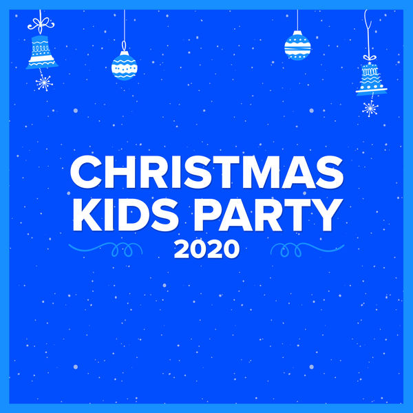 Various Artists - Christmas Kids Party 2020