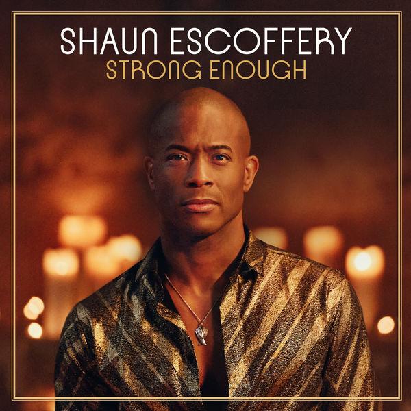 Shaun Escoffery - Strong Enough