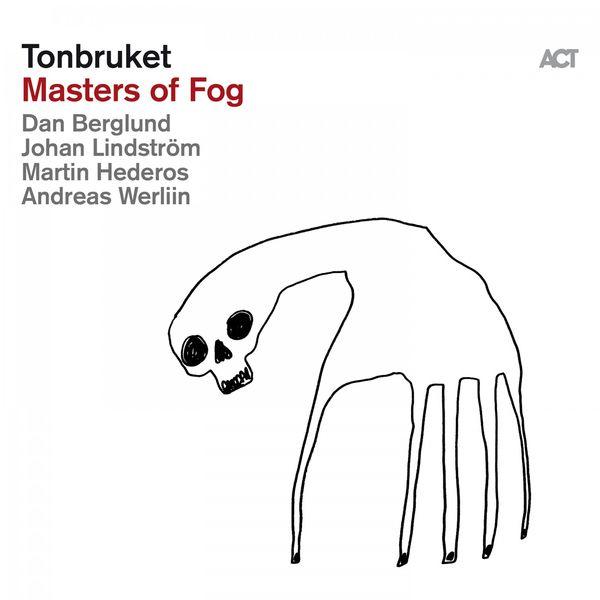 Tonbruket - Masters of Fog