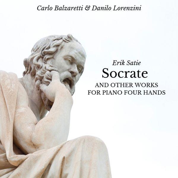 Carlo Balzaretti, Danilo Lorenzini - Socrate, and Other Works for Piano Four Hands