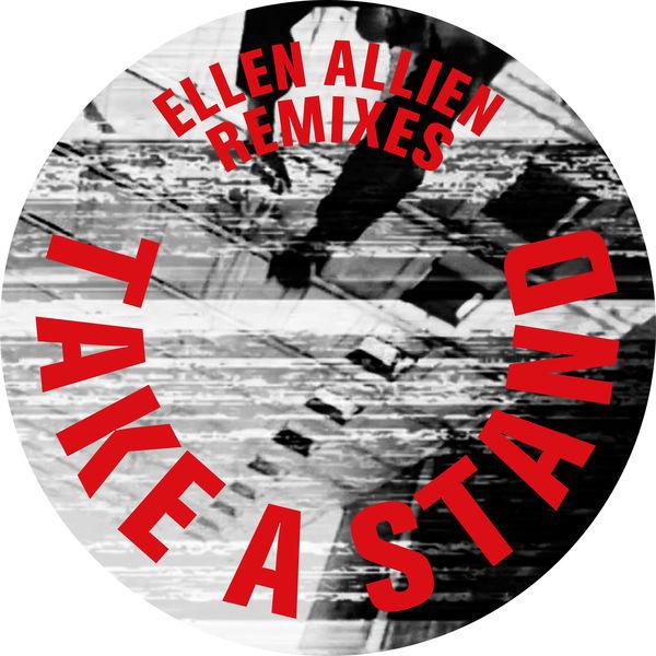 Ellen Allien - Take a Stand Remixes
