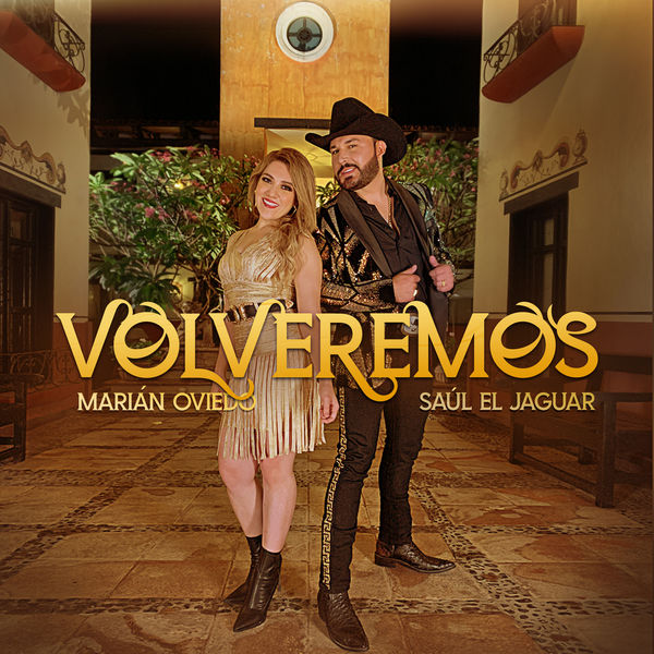 Marián Oviedo|Volveremos
