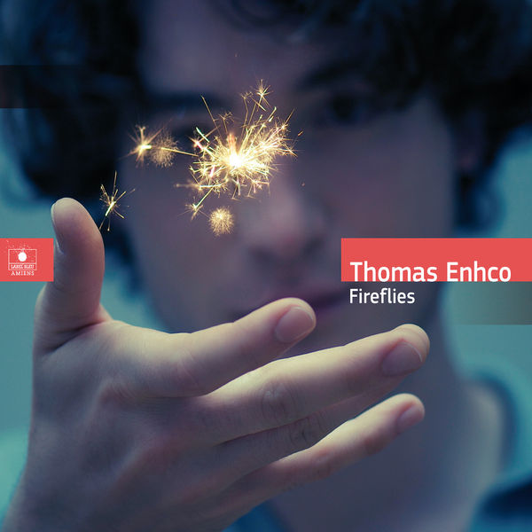 Thomas Enhco|Fireflies