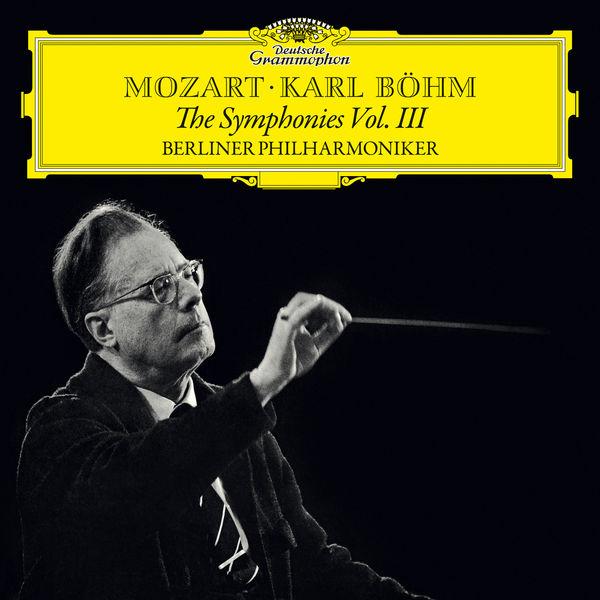 Karl Böhm - Mozart: The Symphonies Vol.III