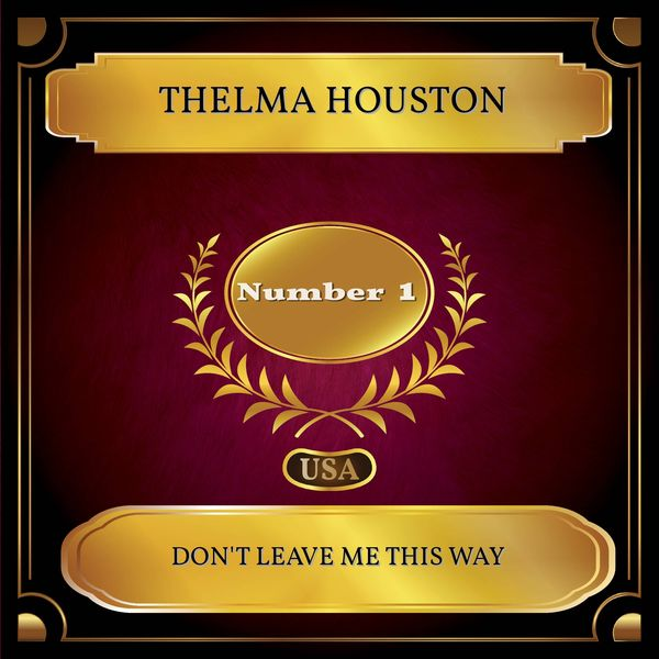 Thelma Houston - Don't Leave Me This Way