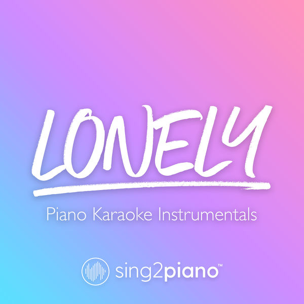 Sing2Piano - Lonely