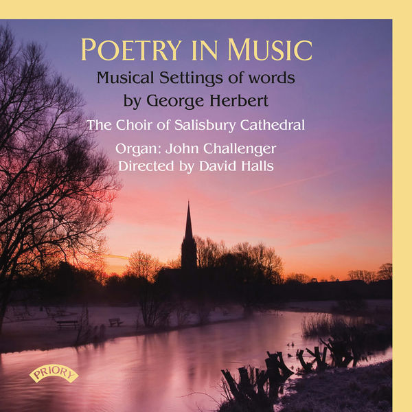 The Choir of Salisbury Cathedral - Poetry in Music: Musical Settings of Words by George Herbert