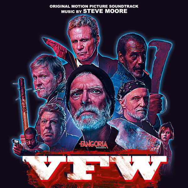 Steve Moore - VFW (Original Motion Picture Soundtrack)