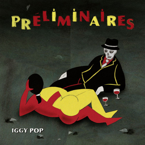 Iggy Pop - Preliminaires