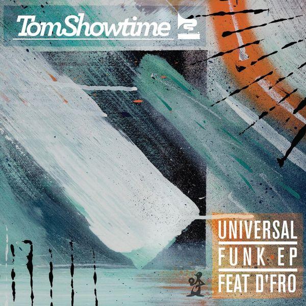Tom Showtime - Universal Funk