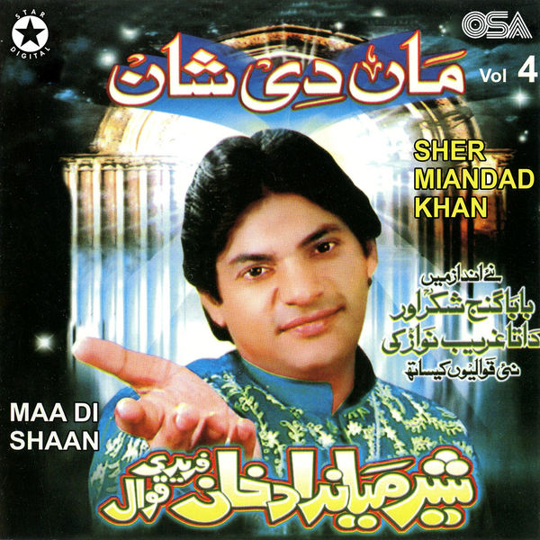 Maa Di Shaan, Vol  4   Sher Miandad Khan – Download and listen to