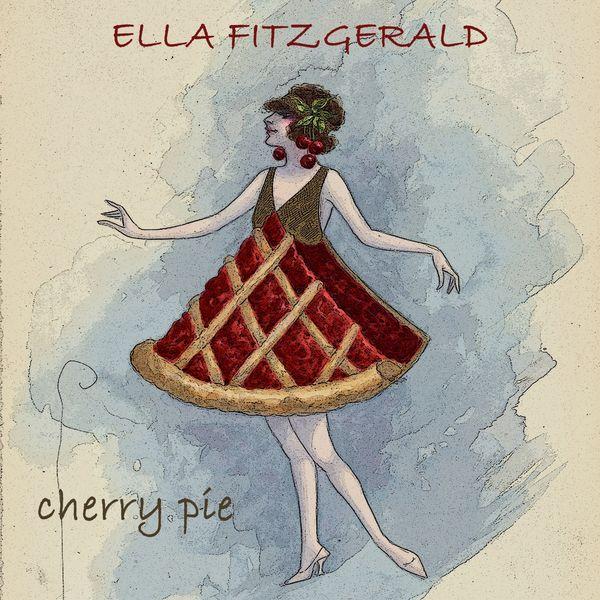 Ella Fitzgerald - Cherry Pie