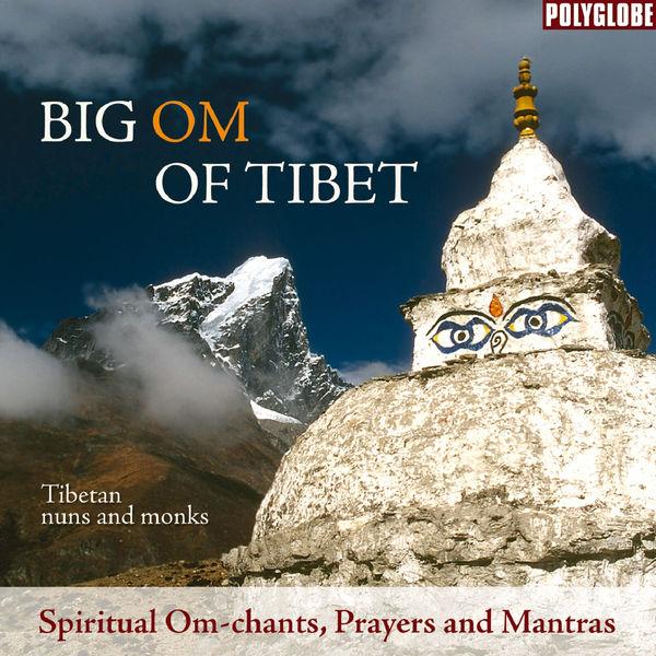 Tibetan Monks - Big Om of Tibet