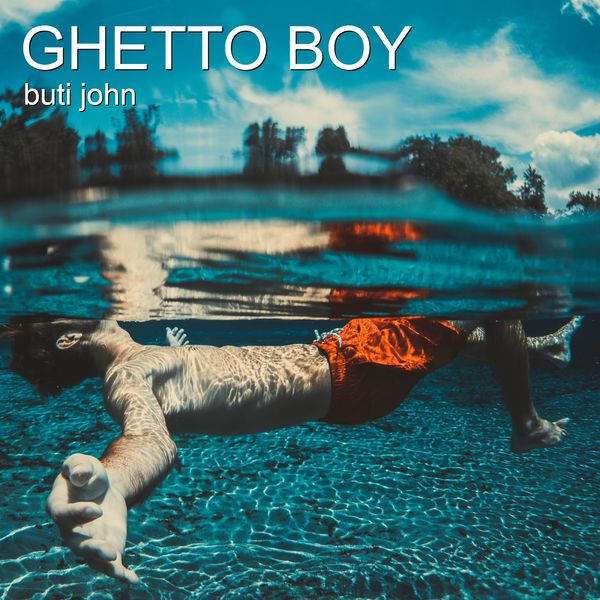 Buti john - Ghetto Boy