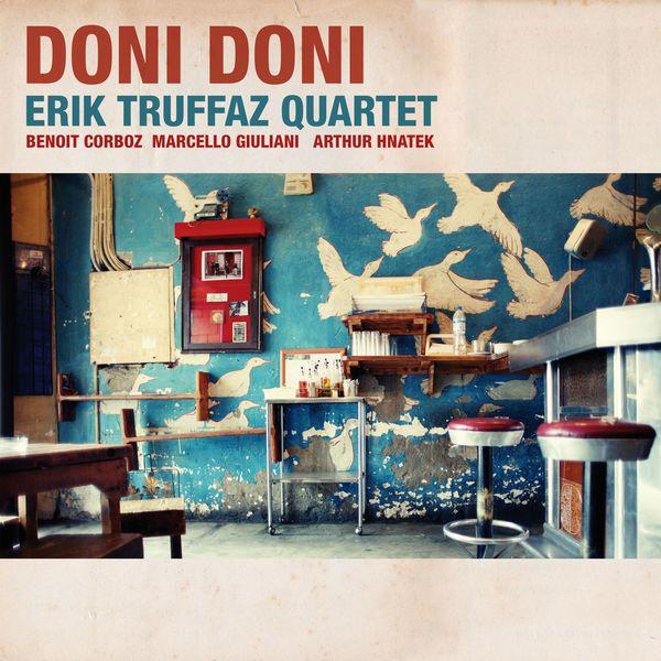 Erik Truffaz - Doni Doni (Edition Deluxe)