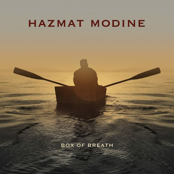 Modine Hazmat - Box of Breath