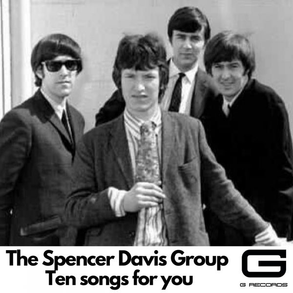 The Spencer Davis Group - Ten Songs for You