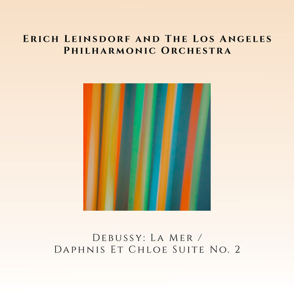 Los Angeles Philharmonic Orchestra - Claude Debussy: La Mer / Maurice Ravel: Daphnis & Chloé (Suite No. 2)