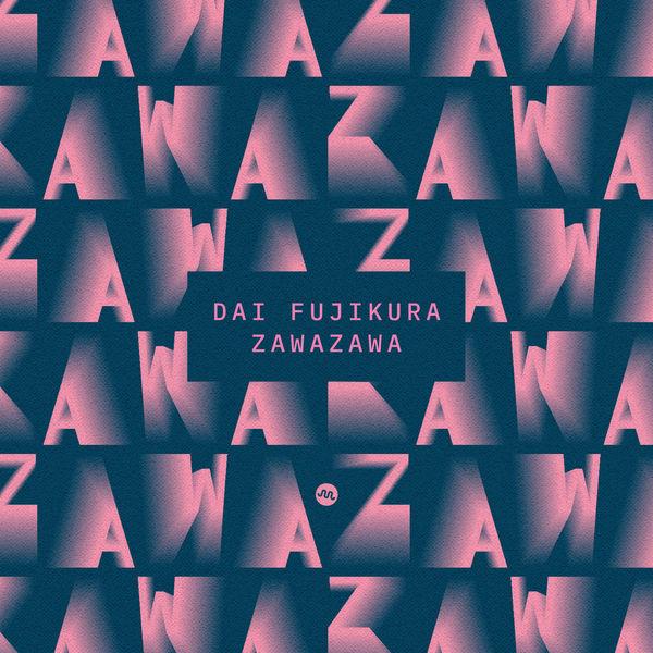 Sara Kobayashi - Dai Fujikura: Zawazawa