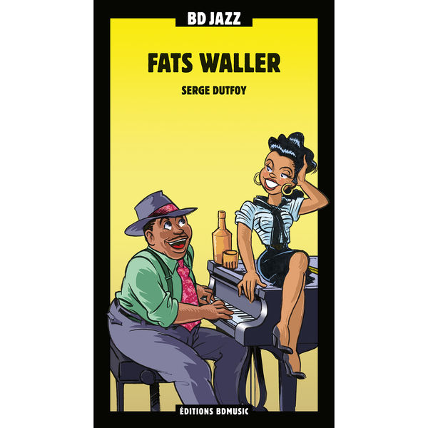 Fats Waller - BD Music Presents Fats Waller