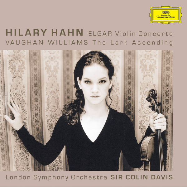 Hilary Hahn - Elgar: Violin Concerto/ Vaughan Williams: The Lark Ascending