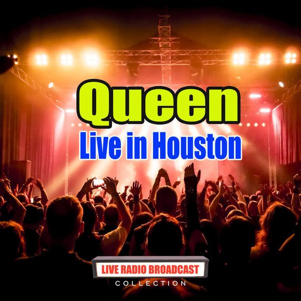 Queen - Live in Houston