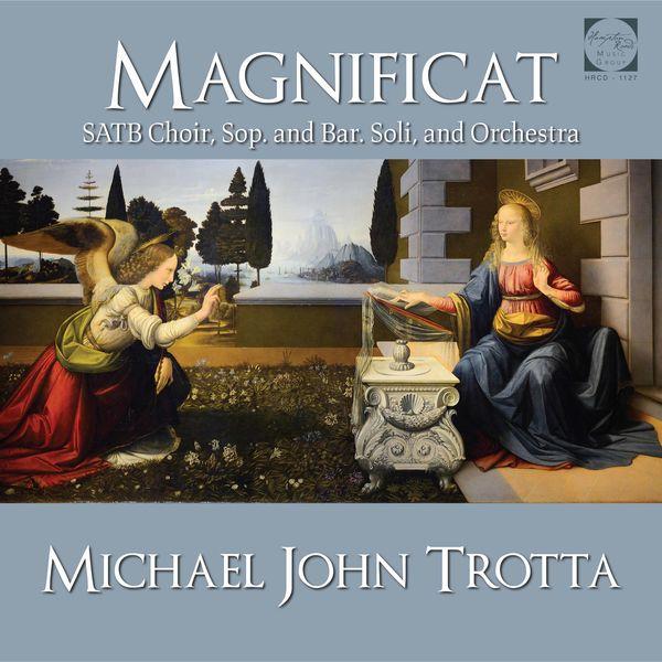HRMG Chamber Orchestra - Michael John Trotta: Magnificat