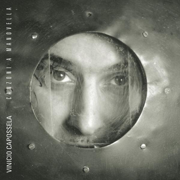 Vinicio Capossela - Canzoni a manovella (Remastered Version)
