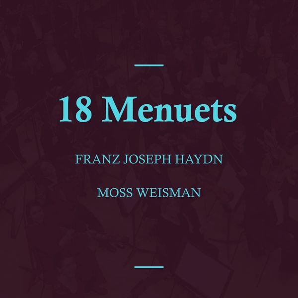 l'Orchestra Filarmonica di Moss Weisman - Haydn: 18 Menuets