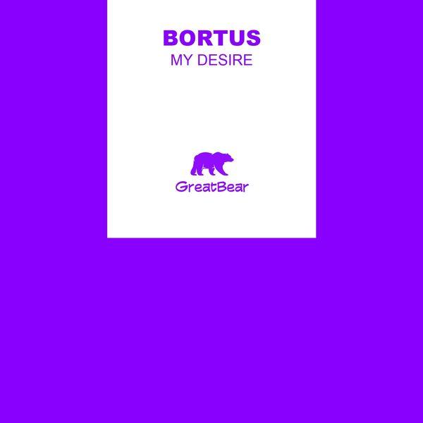 Bortus - My Desire