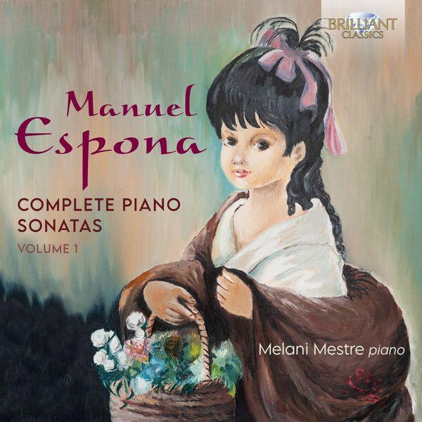 Melani Mestre - Espona: Complete Piano Sonatas, Vol. 1