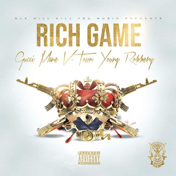 Gucci Mane - Rich Game