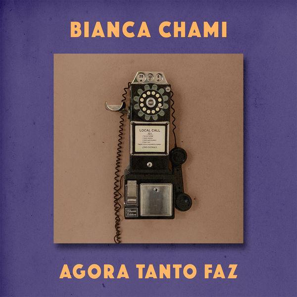 Bianca Chami - Agora Tanto Faz