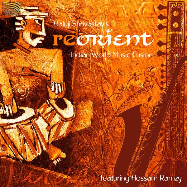 Linda Shanovitch - Baluji Shrivastav's Re-Orient: Indian World Music Fusion