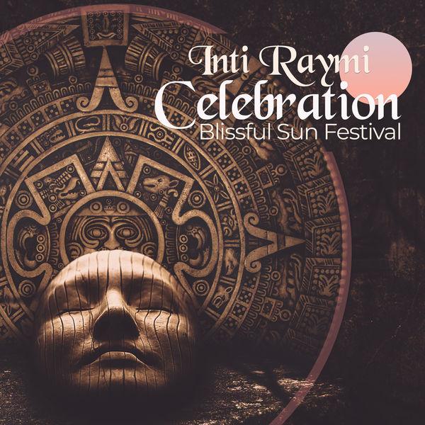 Oriental Music Zone - Inti Raymi Celebration - Blissful Sun Festival, Sacred Rituals, Traditional Religious Inca Ceremony