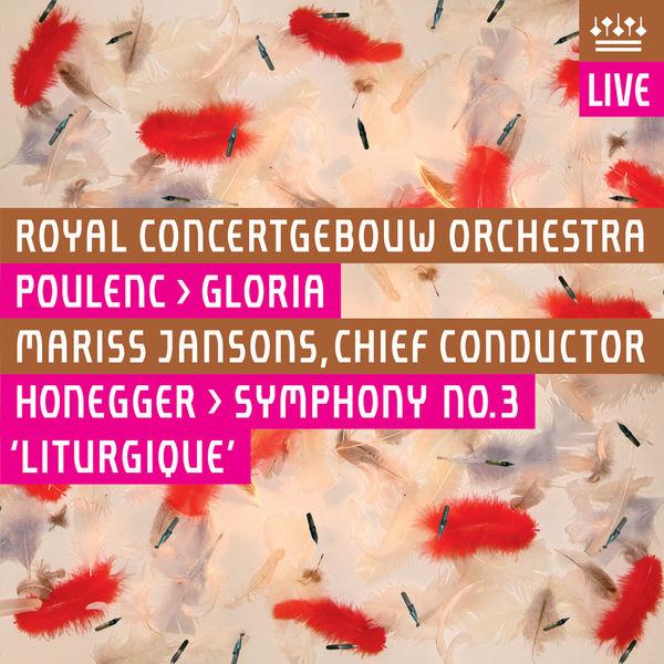 """Royal Concertgebouw Orchestra - Poulenc: Gloria - Honegger: Symphony No. 3, """"Symphonie liturgique"""" (Live)"""