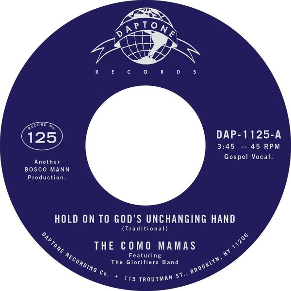 The Como Mamas|Hold on to God's Unchanging Hand / You've Got to Move