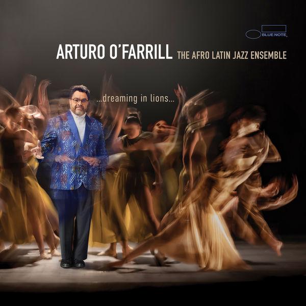 Arturo O'Farrill|…dreaming in lions…
