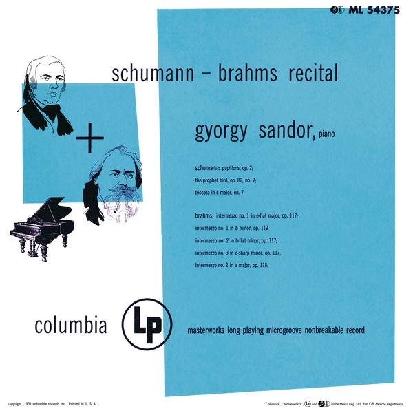 Gyorgy Sandor - Sándor Plays Schumann & Brahms (Remastered)