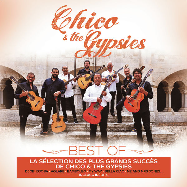 Chico & The Gypsies - Chico & The Gypsies Best of
