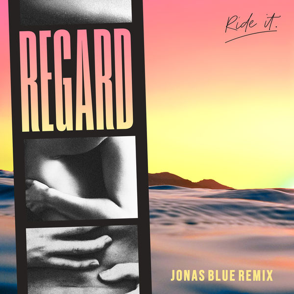 Regard - Ride It (Jonas Blue Remix)