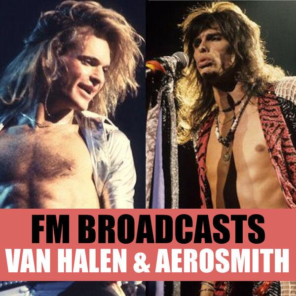Van Halen - FM Broadcasts Van Halen & Aerosmith