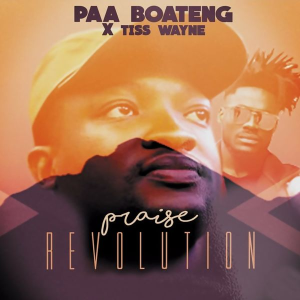 Paa Boateng - Revolution (feat. Tiss Wayne)
