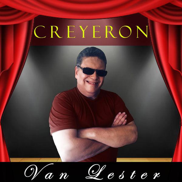 Van Lester - Creyeron