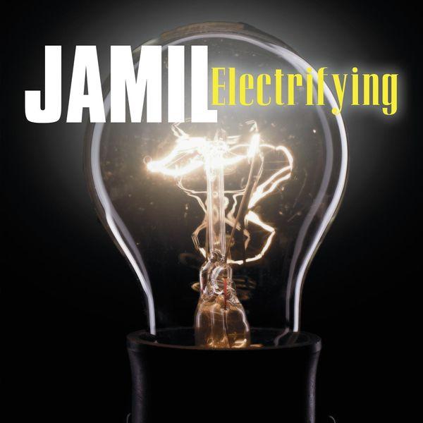 Jamil - Electrifying