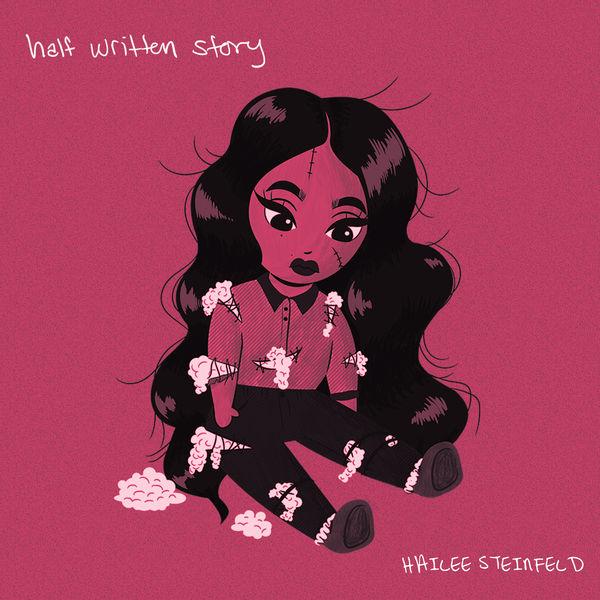 Hailee Steinfeld - Half Written Story