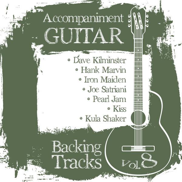 BT Band - Accompaniment Guitar Backing Tracks (Dave Kilminster / Hank Marvin / Iron Maiden / Joe Satriani / Pearl Jam / Kiss / Kula Shaker), Vol.8